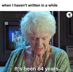 When I haven't written in a while... #WritingCommunity #writerslife #writers #writing #amwriting Funny School Memes, School Humor, Funny Memes, Hilarious, Its Been 84 Years, Titanic Quotes, The Last In Line, Writing Memes, Jodie Comer
