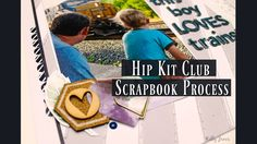 """Scrapbook Process <a class=""""pintag searchlink"""" data-query=""""%2346"""" data-type=""""hashtag"""" href=""""/search/?q=%2346&rs=hashtag"""" rel=""""nofollow"""" title=""""#46 search Pinterest"""">#46</a> This Boy Loves   Hip Kit Club"""