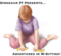 W-sitting Treatment Strategies for children; Alternative Sitting Positions to W-Sit; Pediatric Physical Therapy Exercise and Activities