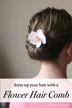 A simple flower comb adds so much to this hairstyle. They're super simple to make too!