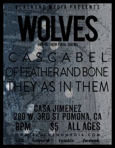 They as in them, cascabel, wolves - Pomona 2013
