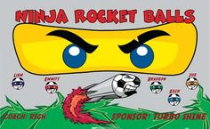 Ninja Rocket Balls digitally printed vinyl soccer sports team banner. Made in the USA and shipped fast by BannersUSA. http://www.bannersusa.com