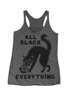 "Women's ""All Black Everything"" Racerback Tank by Pyknic (Heather Grey) Grunge Style, Soft Grunge, Mode Sombre, Gothic, Feminist Shirt, Punk, All Black Everything, Dark Fashion, Fashion Top"
