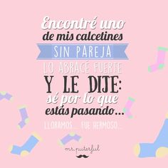 Imagen insertada Meant To Be Quotes, Cute Quotes, Best Quotes, Funny Sites, Bad Life, Mr Wonderful, Inspirational Phrases, Spanish Humor, Happy Together
