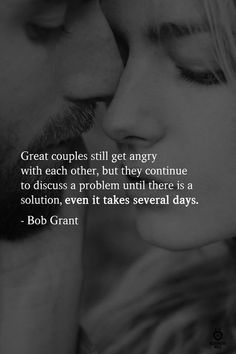 Great couples still get angry with each other, but they continue to discuss a problem until there is a solution, even it takes several days. Men Quotes, True Quotes, Words Quotes, Advice Quotes, Qoutes, Soulmate Love Quotes, Love Quotes For Him, Encouragement Quotes For Men, Stress