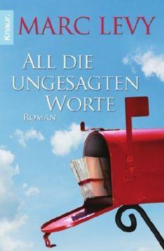 All die ungesagten Worte: Roman von Marc Levy http://www.amazon.de/dp/3426503859/ref=cm_sw_r_pi_dp_-w7Jvb1VQS2V9