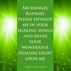 via Angels Crystals . Healing Light, Angel Healing, Supernatural Angels, Archangel Raphael, St Raphael, Angel Quotes, Bible Quotes, Angel Prayers, Angel Guidance