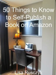 50 Things to Know to Self-Publish a Book on Amazon by Lisa Rusczyk, http://www.amazon.com/dp/B00B51XRTO/ref=cm_sw_r_pi_dp_drrerb1GKDMCW