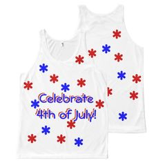 Tank Top - Celebrate 4th of July