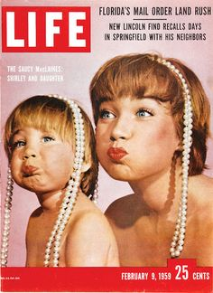<3Shirley~MacLaine<3 and her daughter on the cover of <3LIFE<3 magazine: February 9, 1959