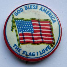 God Bless America, The Flag I Love Pin