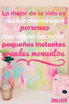 Lo mejor de la vida! #Frases