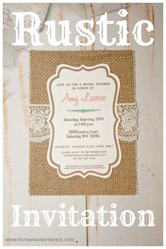 Home. Made. Interest. | Rustic Invitation | http://www.homemadeinterest.com
