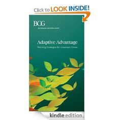 Adaptive Advantage: Winning Strategies for Uncertain Times [Kindle Edition]
