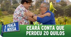 A Praça É Nossa (04/02/16) - Ceará conta que perdeu 20 quilos