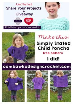 Simply Stated Child Poncho Project.  A Free Crochet Pattern from Red Heart Yarns. Make it! and Join the Fun! Share Your Projects with us from November 1 to December 10, 2016 and be entered in our Giveaways! #redheartyarnsoombawka