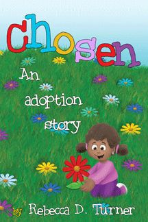 A book about adoption written for the child. Really cute!!