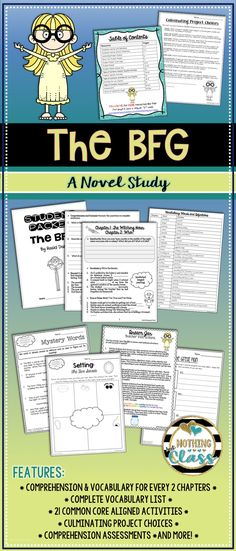 """This 123 page novel study for The BFG by Roald Dahl includes comprehension by chapter, 21 additional Common Core aligned activities, Culminating Project Choices, assessments, and answer keys. Open-ended questions and graphic organizers are easily adaptable to every type of learner. Common Core codes are listed on each resource, along with a student-friendly """"I can"""" statement. No prep, and perfect for whole class, small group, or even independent study."""