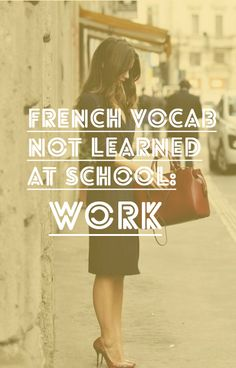 French Vocabulary not learned at school: Work and Status