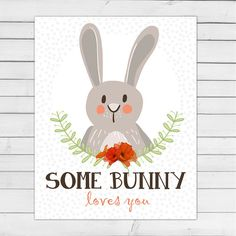 Bunny nursery wall art Woodland nursery art Woodland decor Nursery decoration Some bunny loves you 8x10 Instant download Digital printable