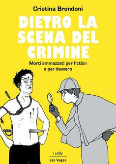 Prezzi e Sconti: Dietro la scena del crimine. morti ammazzati  ad Euro 3.99 in #Ebook #Ebook