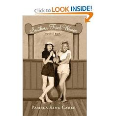 Pamela King Cable has woven together the music, the language, the religions, and the traditions of the South. The result is Southern Fried Women, a collection of nine short stories about Southern women, and a few men, struggling to find answers to unanswerable questions, hoping for forgiveness, seeking righteousness, and questioning the existence of God in their lives.