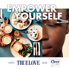 Empower Yourself With Clere and TRUELOVE