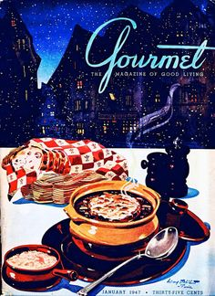 Gourmet, January 1947 Artist: Henry Stahlhut This artist illustrated a few covers for Gourmet, which announced that it was folding in 2009