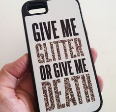 Give Me Glitter or Give Me Death Quote iphone case samsung case by Studio Cicada #Glitter #Craft #DIY