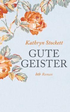 Gute Geister: Roman von Kathryn Stockett, http://www.amazon.de/dp/B004YHUBN6/ref=cm_sw_r_pi_dp_VVSTub1DDYHVJ