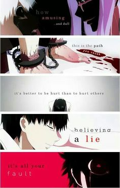 Tokyo Ghoul | The worst kind of torture you can get is the torture your mind gives you, because you can't escape from it you can't hide from it. It will drive you INSANE!
