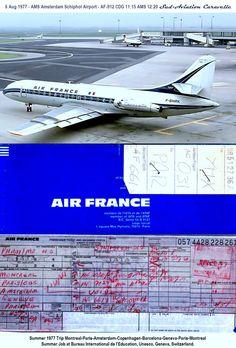 6 Aug 1977 - AMS Amsterdam Schiphol Airport - AF-912 CDG 11:15 AMS 12:20 Sud-Aviation Caravelle