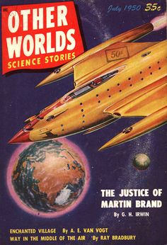 A Golden Starship on the cover of Other Worlds Science Stories, made by Malcolm Smith, July 1950