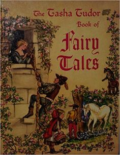 The Tasha Tudor Book of Fairy Tales: Tasha Tudor: Amazon.com: Books