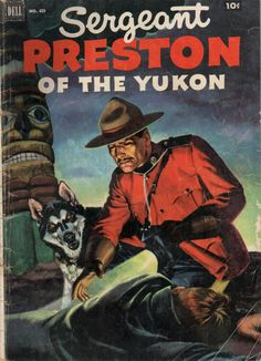 Sergeant Preston of the Yukon Comics # 419 -  Sergeant Preston of the Yukon, was a radio series that began on Detroit's station WXYZ.  The series was first heard on Feb 3, 1938. Under the title Sgt Preston of the Yukon, it later transferred to tv.  It was an adventure series about Sgt William Preston of the Northwest Mounted Police and his lead sled dog, Yukon King, as they fought evildoers in the Northern wilderness during the Gold Rush of the 1890s. (read entire book at link)