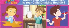 Does Your Child Drink Soda or Water or Juice or Milk? Find out how much calories your daily beverages have and whether they are good for your child or not. Drinking Water, Healthy Drinks, Your Child, Soda, Juice, Beverages, Milk, Children, Blog