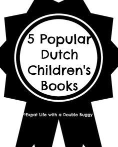 Expat Life With a Double Buggy: 5 Popular Dutch Children's Books