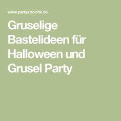 Gruselige Bastelideen für Halloween und Grusel Party                                                                                                                                                                                 Mehr