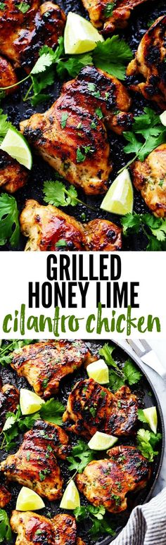 Perfectly grilled tender and juicy chicken marinated in a honey lime cilantro marinade. The flavor of this chicken is incredible!