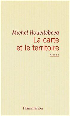 La Carte et le Territoire / Mapa i terytorium, Michel Houellebecq