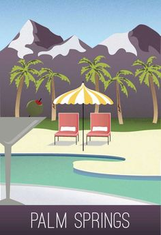 Palm Springs...VINTAGE TRAVEL POSTER on Behance