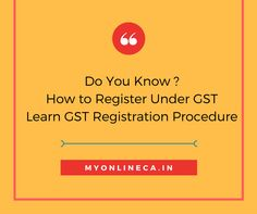 Do you know about the GST Registration Procedure. Let's learn How to Register under GST step by step with the Registration Rules and Regulations.