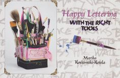 Happy Lettering with the Right Tools
