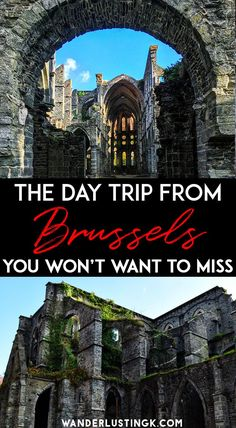 Looking for the perfect day trip from Brussels? Visit Abbaye de Villers, a beautiful abbey an hour from Brussels.  #Brussels #Belgium