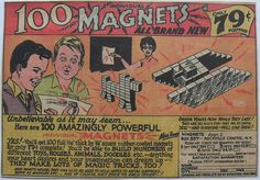 1960s 100 MAGNETS vintage comic book advertisement illustration kitsch toy odd | Flickr - Photo Sharing!