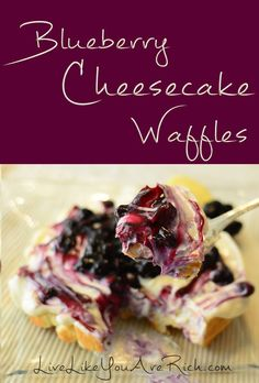 Best Ever-Blueberry Cheesecake Waffles