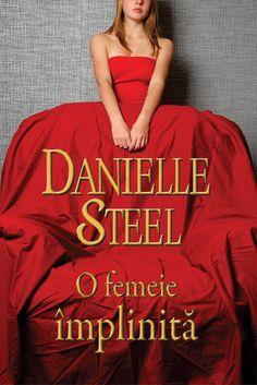 Danielle Steel - O femeie implinita -