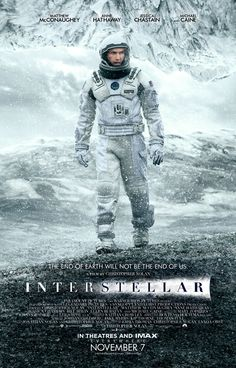 INTERSTELLAR Poster Featuring Matthew McConaughey, Video Interview With Jessica Chastain — GeekTyrant