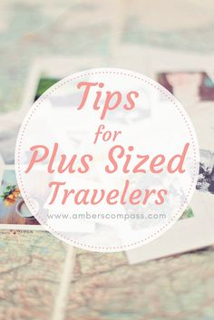 Tips for Plus Sized Travelers