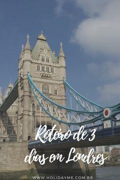 Roteiro de 3 dias na cidade de Londres.